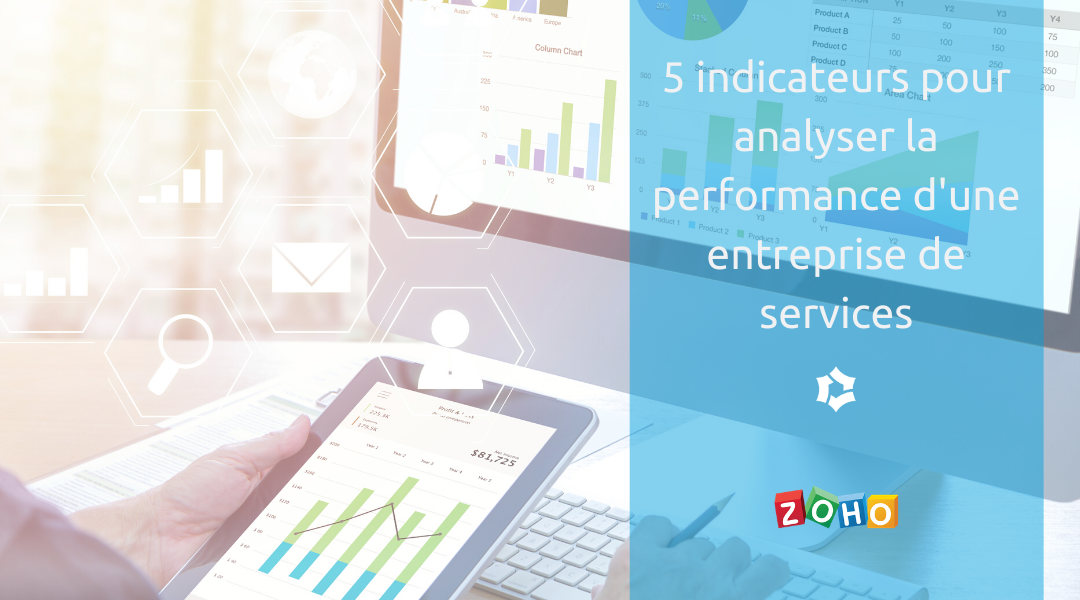 5 indicateurs pour analyser la performance d'une entreprise de services